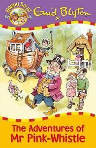 Enid-Blyton-Story-Book-Happy-Days-THE-ADVENTURES-OF-MR-PINK-WHISTLE-NEW