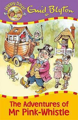 The Adventures of Mr Pink-Whistle by Enid Blyton (Paperback, 2010)