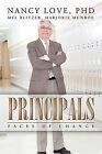 Principals: Faces of Change by Mel Blitzer Marjorie Munroe Nancy Love (Paperback, 2010)
