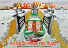 An Ice Surprise for Muddy by D. H. Clacher (Paperback, 2010)