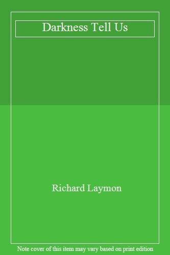 Darkness, Tell Us,Richard Laymon
