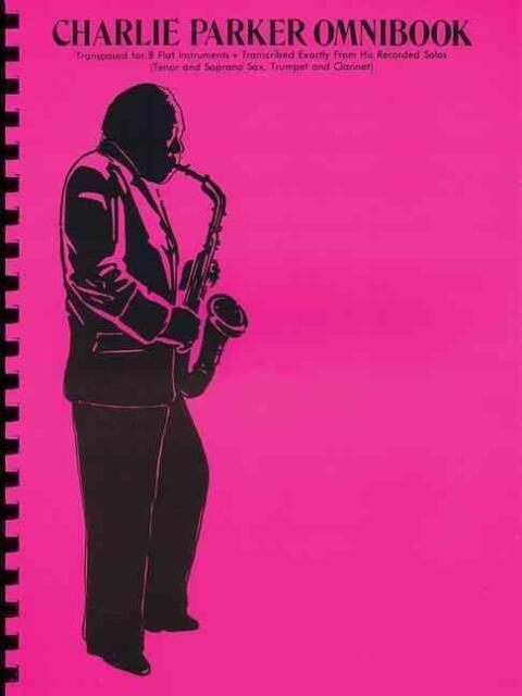 Charlie Parker Omnibook für Instrumente in B (T/S-Sax,Trompete / Klarinette)