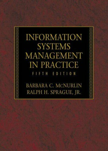 Information Systems Management in Practice,Barbara C. McNurlin ,.9780130423610