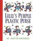 Lillys Purple Plastic Purse by Kevin Henkes (Hardback, 2006)