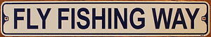 Metal-Street-Sign-FLY-FISHING-WAY-3-034-x18-034-Fisherman-Boats-Man-Cave-Bar-Decor