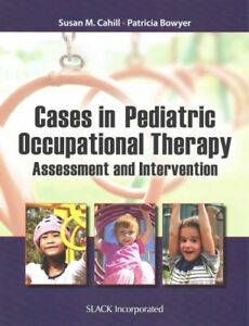 Cases-in-Pediatric-Occupational-Therapy-Assessment-and-Intervention-Paperb