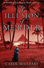 The Illusion of Murder by Carol McCleary (Paperback, 2010)