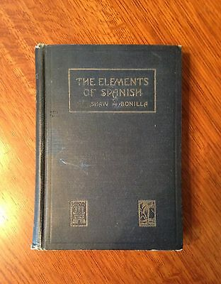 """Vintage """"The Elements of Spanish"""" Textbook 1924"""
