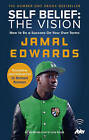 Self Belief: The Vision: How to Be a Success on Your Own Terms by Jamal Edwards (Paperback, 2013)