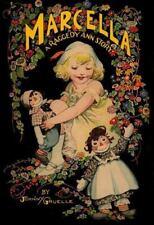 Raggedy Ann: Marcella : A Raggedy Ann Story by Johnny Gruelle (1999, Hardcover)