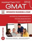 Integrated Reasoning and Essay GMAT Strategy Guide by Manhattan Prep (Paperback, 2014)