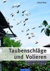 Taubenschläge und Volieren von Günter Stach (2012, Gebundene Ausgabe)