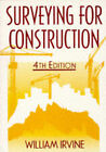 Surveying for Construction by William Irvine (Paperback, 1995)