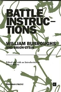 WILLIAM-BURROUGHS-BRION-GYSIN-034-BATTLE-INSTRUCTIONS-034-OLIVER-HARRIS-2020-GERMANY