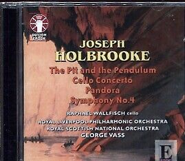 Joseph Holbrooke: The Pit and the Pendulum; Cello Concerto; Pandora; Symphony...