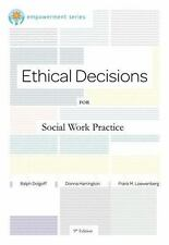 Ethics and Legal Issues: Ethical Decisions for Social Work Practice by Dolgoff,