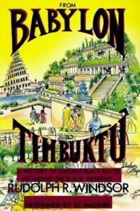 From-Babylon-to-Timbuktu-A-History-of-the-Ancient-Black-Races-Including-the