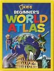 Beginner's World Atlas by National Geographic (Hardback, 2011)