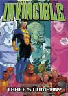 Invincible: v. 7: Three's Company by Robert Kirkman (Paperback, 2006)