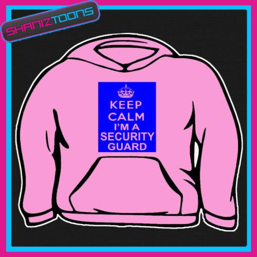 Gardez votre calme im un officier garde de sécurité à capuche toutes les tailles et couleurs