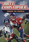Tough Tackle by Matt Christopher (Paperback, 1987)