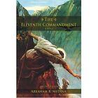 The Eleventh Commandment Second Edition Paperback – 19 Jun 2007