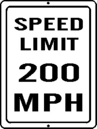 2 PACK OF 200 MPH SPEED LIMIT SIGN 9X12 METAL BULK OF 2 PIECES