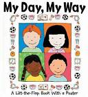 My Day, My Way: A Lift-the-flap Book with a Poster by Thando Maclaren (Hardback, 2005)