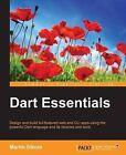 Dart Essentials by Martin Sikora (Paperback, 2015)