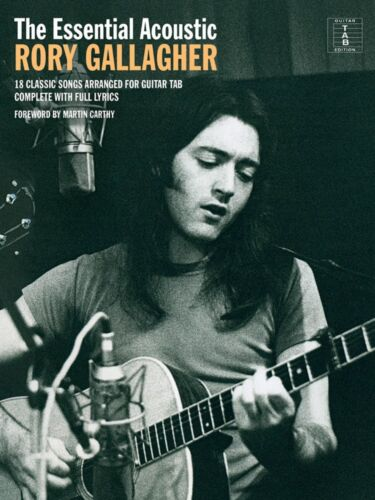 The Essential Acoustic Rory Gallagher Sheet Music Guitar Book NEW 014042134