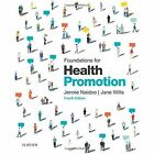Foundations for Health Promotion by Jennie Naidoo, Jane Wills (Paperback, 2016)