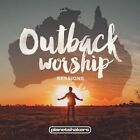 Outback Worship Sessions [5/26] by Planetshakers (CD, May-2015)