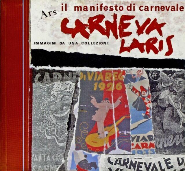 Ars carnevalaris. Il manifesto di carnevale - [Bandecchi & Vivaldi]