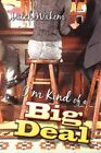 I'm Kind of a Big Deal 9781424181339 by Mitch Wakem Paperback