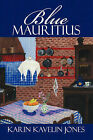 Blue Mauritius by Karin Kavelin Jones (Paperback / softback, 2009)