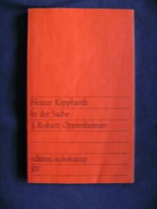 In der Sache J. Robert Oppenheimer von Heinar Kipphardt - Unterensingen, Deutschland - In der Sache J. Robert Oppenheimer von Heinar Kipphardt - Unterensingen, Deutschland