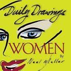 Daily Drawings: Women by Neel Muller (Paperback / softback, 2013)