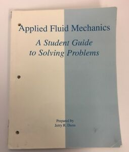 Applied-Fluid-Mechanics-A-Student-Guide-To-Solving-Problems-Jerry-Dunn