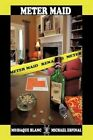 Meter Maid 9781452059617 by Moisaque Blanc Paperback