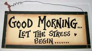 NEW-GOOD-MORNING-WOOD-SIGN-Let-The-Stress-Begin-Home-Office-Cubicle