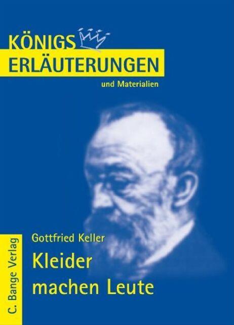 Königs Erläuterungen und Materialien, Bd.184, Kleider machen Leute - Gottfried K