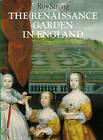 The Renaissance Garden in England by Roy Strong (Paperback, 1984)