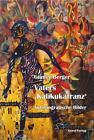 Vaters Kalikukafranz von Günter Berger (2013, Taschenbuch)