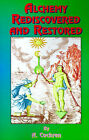 Alchemy Rediscovered and Restored by A. Cockren, Dudley Borron Myers (Paperback, 1999)