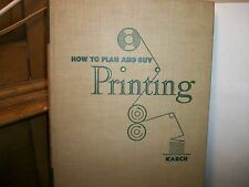 HOW TO PLAN&BUY PRINTING R.RANDOLPH KARCH 1950