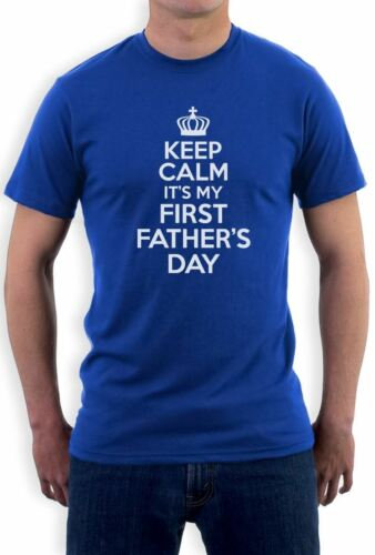 First Fathers Day Gift Idea Slogan Top Keep Calm daddy funny T-Shirt Unique Gift