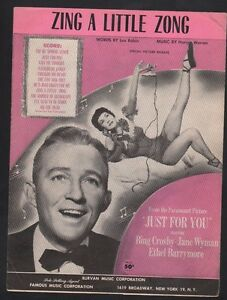 Zing-A-Little-Zong-1952-Bing-Crosby-Jane-Wyman-Just-For-You-Sheet-Music