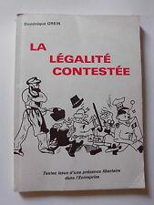 La légalité constestée Plaquette politique anarchisme Dominique GREIN XXéme