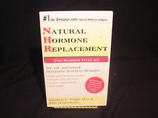 Natural Hormone Replacement : For Women over 45 by John Morgenthaler and Jona...