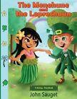The Menehune and the Leprechaun: Coloring Storybook by John Sauget (Paperback / softback, 2014)